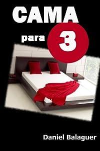 Cama para tres (Spanish Edition)