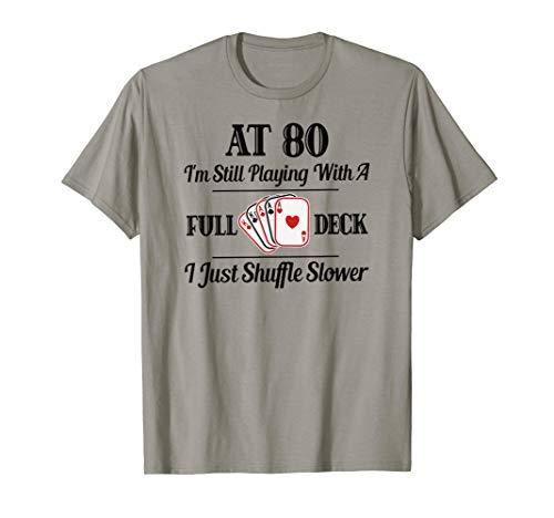 Funny 80th Birthday Gift T Shirt