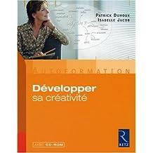 Developper sa creativite + cd-rom
