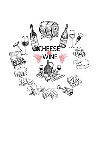 Cheese & Wine: Wine tasting review book ()
