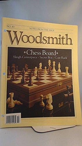 Woodsmith No. 83 (Chess Board / Sleigh Centerpiece / Secret Box / Coat Rack)