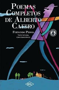 Poemas Completos de Alberto Caeiro: 1 (Grandes nomes da literatura) por [Pessoa, Fernando]