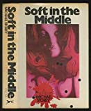 Soft in the Middle, Michael Storey, 0394474767