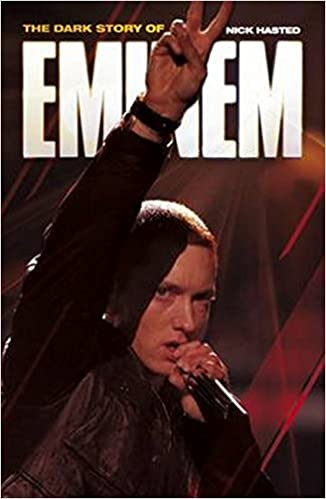 The Dark Story of Eminem Updated Edition