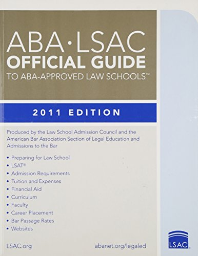 ABA-LSAC Official Guide to ABA-Approved Law Schools 2011 (Aba Lsac Official Guide to Aba Approved Law Schools)