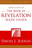 The Book of Revelation Made Easier, Second Edition