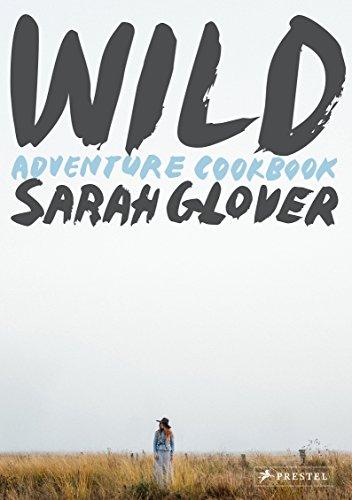 Wild Adventure Cookbook [Glover, Sarah] (Tapa Dura)
