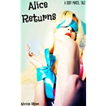 Alice Returns (Doxy Parcel)