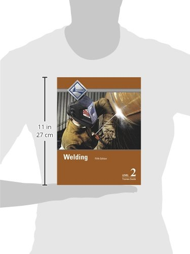 Welding Level 2 Trainee Guide (5th Edition)