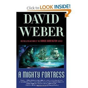 David Weber'sA Mighty Fortress (Safehold Book 4) [Hardcover](2010)