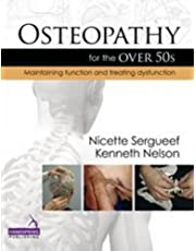 Osteopathy for the Over 50s: Maintaining Function and Treating Dysfunction