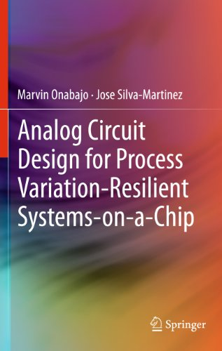 Analog Circuit Design for Process Variation-Resilient Systems-on-a-Chip