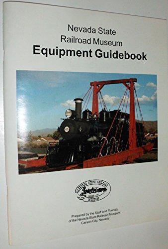 - Nevada State Railroad Museum Equipment Guidebook
