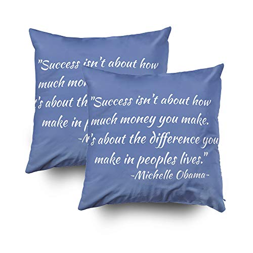 EMMTEEY Home Decor Throw Pillowcase Sofa Cushion Cover,michelle obama quote decorative Decorative Square Accent Zippered Double Sided Printing Pillow Case Covers 20X20Inch,Set of ()