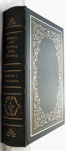 (Military and sporting rifle shooting (The Firearms classics library))