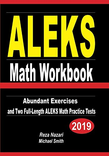 ALEKS Math Workbook: Abundant Exercises and Two  Full-Length ALEKS Math Practice Tests
