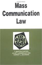 Mass Communication Law in a Nutshell (In a Nutshell (West Publishing))
