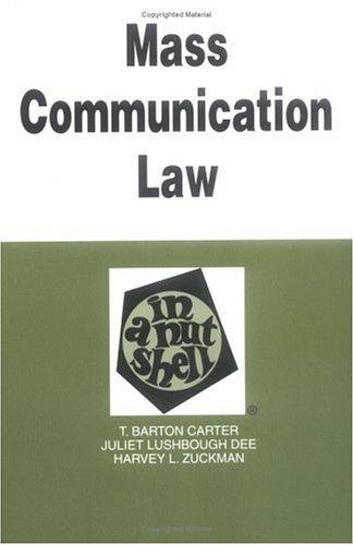 Mass Communications Law: In a Nutshell (Nutshell Series)