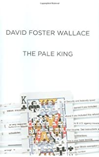 The Pale King by David Foster Wallace (April 14 2011)