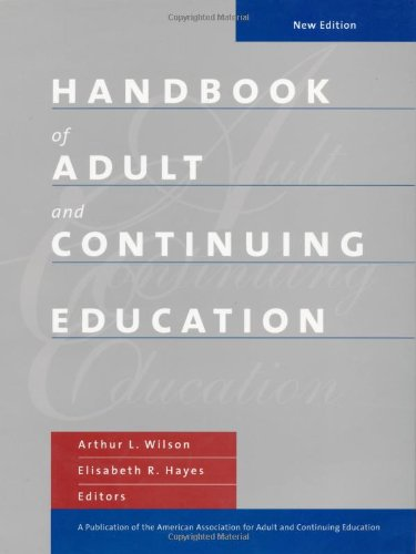 Handbook of Adult and Continuing Education (Jossey Bass Higher & Adult Education Series)