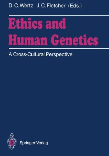 Ethics and Human Genetics: A Cross-Cultural Perspective