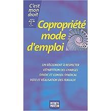 COPROPRIÉTÉ MODE D'EMPLOI