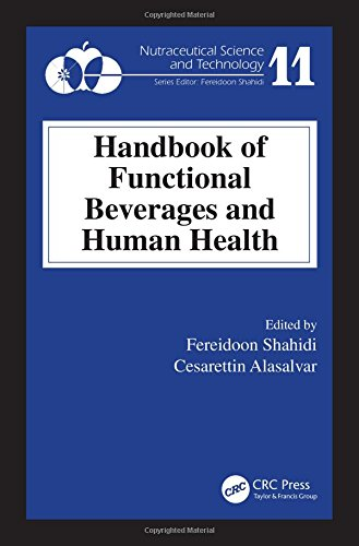 Handbook of Functional Beverages and Human Health (Nutraceutical Science and Technology)