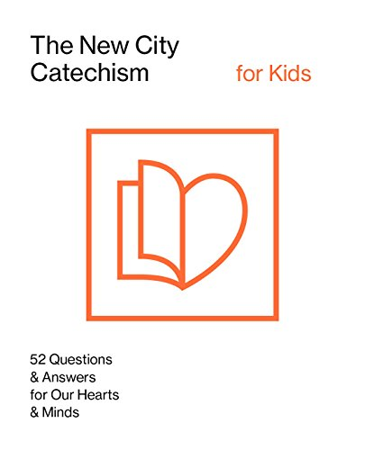 The New City Catechism for Kids: Children
