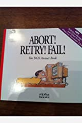 Abort! Retry! Fail! by Alpha Development Group (1992-09-03) Paperback