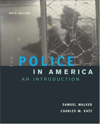 The Police In America: An Introduction, with ''Making the Grade'' Student CD-ROM and PowerWeb