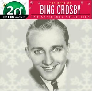 Bing Crosby - The Best Of Bing Crosby - The Christmas Collection 20th Century Masters - Zortam Music