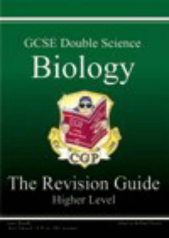 GCSE Double Science: Biology Revision Guide - Higher
