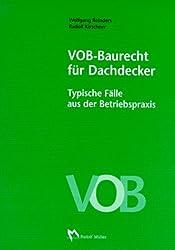 VOB, Baurecht für Dachdecker