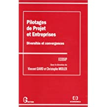 pilotages projet et entreprises: diversites et convergences