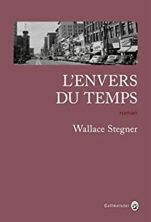 L'envers du temps, Stegner, Wallace Earle