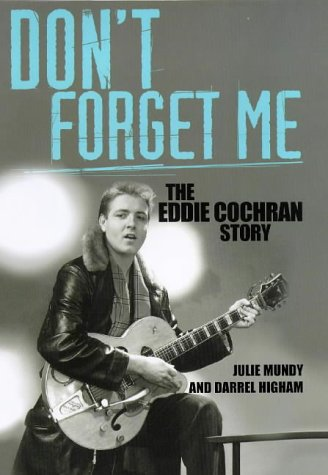 Read Online Don't Forget Me: The Eddie Cochran Story ebook