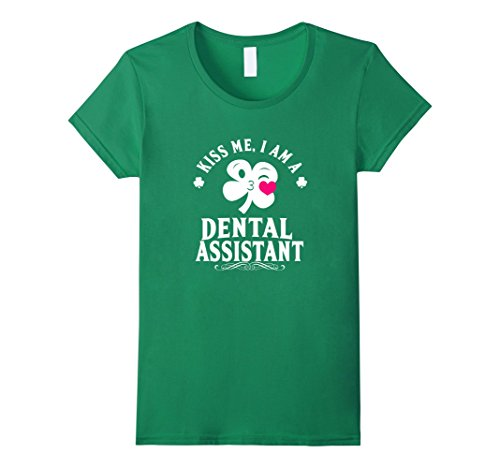 Women's Kiss Me I'M Dental Assistant St.Patrick Day T-Shirt XL Kelly Green