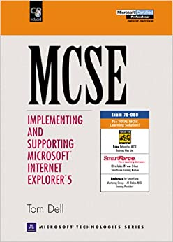 Book MCSE Certification: Implementing and Supporting Microsoft Internet Explorer 5