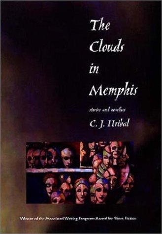 Download The Clouds in Memphis: Stories and Novellas (Grace Paley Prize in Short Fiction) pdf epub