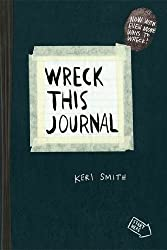 Wreck This Journal (Black): To Create Is to Destroy by Smith, Keri Expanded Edition (2012)
