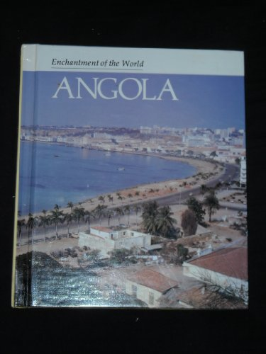 Angola (Enchantment of the World. Second Series)