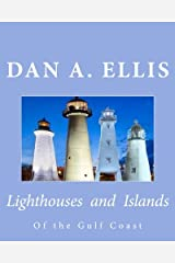 Lighthouses and Islands: Of the Gulf Coast