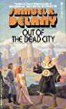 Out of the Dead City, Samuel R. Delany, 0441226434