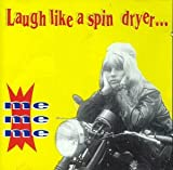 Laugh Like a Spin Dryer