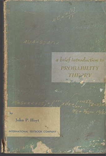 Brief Introduction to Probability Theory By Hoyt john ()