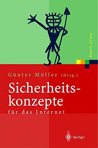 Sicherheitskonzepte für das Internet: 5. Berliner Kolloquium der Gottlieb Daimler- und Karl Benz-Stiftung (Xpert.press)