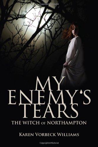 My Enemy's Tears: The Witch of Northampton ebook