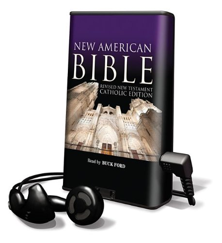 New American Bible: Revised New Testament, Catholic Edition, Library Edition (Playaway Adult Nonfiction) Buck Ford