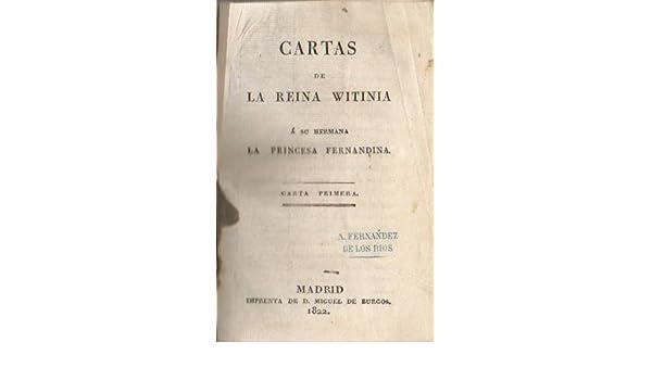 Cartas de la Reina Witinia ‡ su hermana la Princesa ...