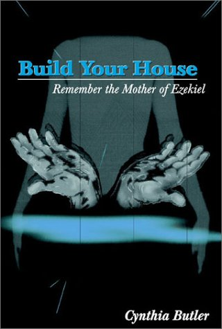 Build Your House: Remember the Mother of Ezekiel PDF